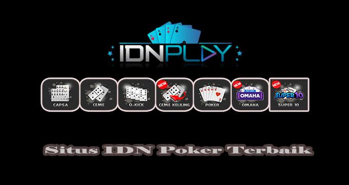 Bermain Judi Online di Situs IDN Poker